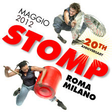 STOMP 2012 - Roma - Milano